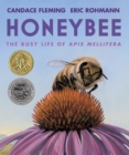 Image for Honeybee : The Busy Life of Apis Mellifera