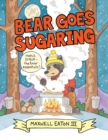 Image for Bear Goes Sugaring
