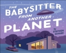Image for The Babysitter from Another Planet