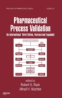 Image for Pharmaceutical Process Validation : An International