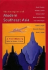 Image for The emergence of modern Southeast Asia  : a new history