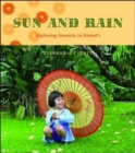 Image for Sun and Rain : Exploring Seasons in Hawai'i