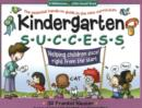 Image for Kindergarten Success : Helping Children Excel Right from the Start
