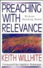 Image for Preaching With Relevance : Without Dumbing Down