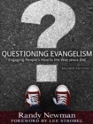 Image for Questioning Evangelism 2nd ed