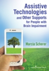 Image for Assistive technologies and other supports for people with brain impairment