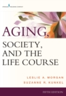Image for Aging, Society, and the Life Course