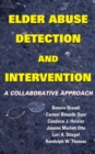 Image for Elder abuse detection and intervention: a collaborative approach