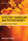 Image for Effective Counseling and Psychotherapy: An Evidence-Based Approach