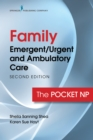 Image for Family Emergent/Urgent and Ambulatory Care, Second Edition: The Pocket NP