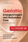 Image for Geriatric Emergent/Urgent and Ambulatory Care, Second Edition: The Pocket NP