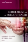 Image for Elder Abuse and the Public's Health
