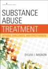 Image for Substance abuse treatment: options, challenges, and effectiveness