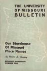 Image for Our Storehouse of Missouri Place Names