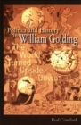 Image for Politics and History in William Golding : The World Turned Upside Down