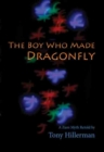Image for The Boy Who Made Dragonfly : A Zuni Myth