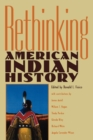 Image for Rethinking American Indian History : Analysis, Methodology and Historiography