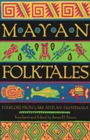 Image for Mayan Folktales : Folklore from Lake Atitlan, Guatemala