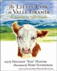 Image for The Little Cow in Valle Grande : El Becerrito en Valle Grande