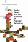 Image for Geeks, Genes, and the Evolution of Asperger Syndrome