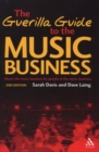 Image for The guerilla guide to the music business