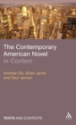Image for The contemporary American novel in context