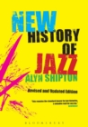 Image for A new history of jazz