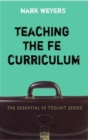 Image for Teaching the FE curriculum  : encouraging active learning in the classroom