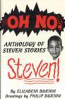 Image for Oh No, Steven : Anthology of Steven Stories