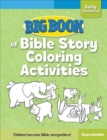 Image for Big Book of Bible Story Coloring Activities for Early Childhood