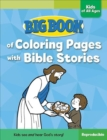 Image for Big Book of Coloring Pages with Bible Stories for Kids of All Ages