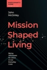 Image for Mission Shaped Living Participants Guide : Being Witnesses for Jesus in our Everyday Lives