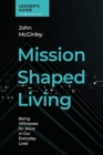 Image for Mission Shaped Living Leaders Guide : Being Witnesses for Jesus in our Everyday Lives