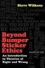Image for Beyond Bumper Sticker Ethics : An Introduction to Theories of Right and Wrong