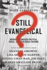 Image for Still Evangelical? : Insiders Reconsider Political, Social, and Theological Meaning