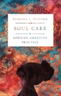 Image for Soul Care in African American Practice