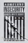 Image for Homeland Insecurity : A Hip Hop Missiology for the Post-Civil Rights Context