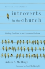 Image for Introverts in the church: finding our place in an extroverted culture