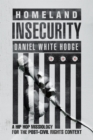 Image for Homeland insecurity: a hip hop missiology for the post-Civil Rights context