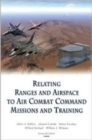 Image for Relating Ranges and Airspace to Air Combat Command Mission and Training Requirements