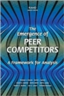 Image for The Emergence of Peer Competitors : A Framework for Analysis