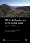 Image for Oil Shale Development in the United States : Prospects and Policy Issues