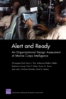 Image for Alert and Ready : An Organizational Design Assessment of Marine Corps Intelligence