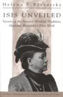 Image for Isis Unveiled : Secrets of the Ancient Wisdom Tradition, Madame Blavatsky's First Work