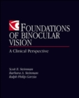 Image for Foundations of binocular vision  : a clinical perspective