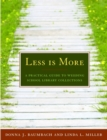 Image for Less is More : A Practical Guide to Weeding School Library Collections