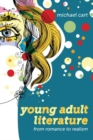 Image for Young adult literature  : from romance to realism