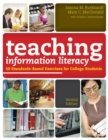 Image for Teaching information literacy  : 50 standards-based exercises for college students
