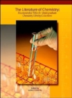Image for Literature of Chemistry : Recommended Titles for Undergraduate Library Collections