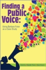 Image for Finding a Public Voice : Using Barbara Fister as a Case Study